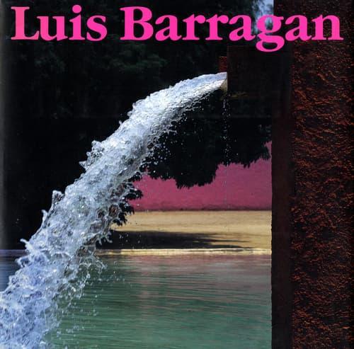 ルイス・バラガンの建築 改訂版