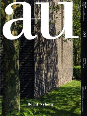 建築と都市 a+u #564 2017年9月号 ベルント・ニーベリ