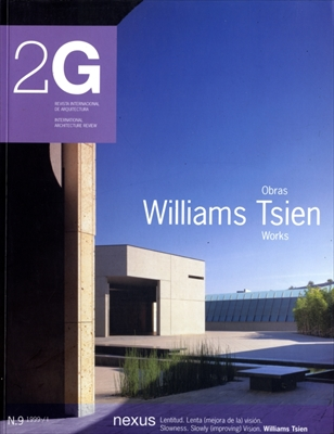 2G: Revista International de Arquitectura #9: Williams Tsien Works