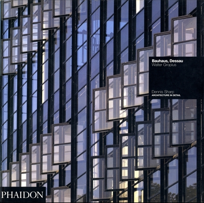 Bauhaus, Dessau - Walter Gropius (Architecture in Detail)