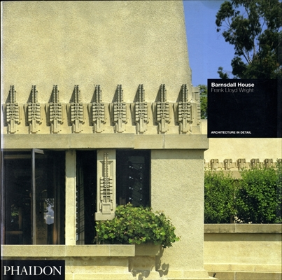 Barnsdall House - Frank Lloyd Wright (Architecture in Detail)