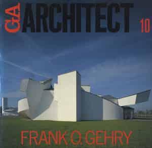 GA ARCHITECT (GA アーキテクト) 10 Frank O. Gehry
