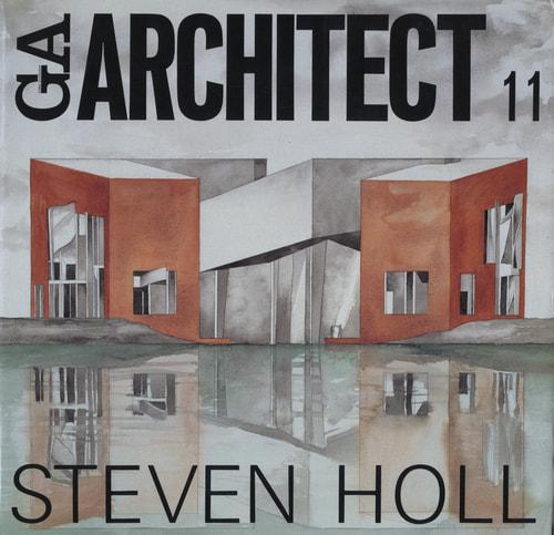 GA ARCHITECT (GA アーキテクト) 11 Steven Holl