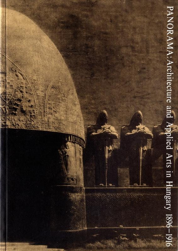 ドナウの夢と追憶-ハンガリーの建築と応用美術 1896-1916