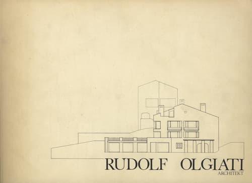 Die Architektur von Rudolf Olgiati