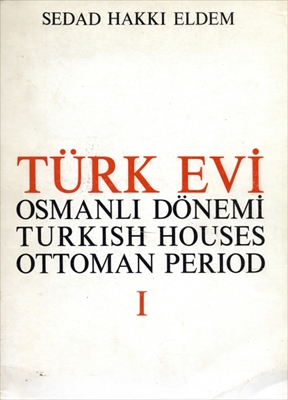 Turkish Houses Ottoman Period (Turk Evi Osmanli Donemi) 1&2 2冊セット