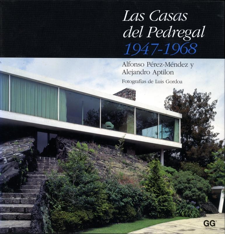 Las Casas del Pedregal 1947-1968