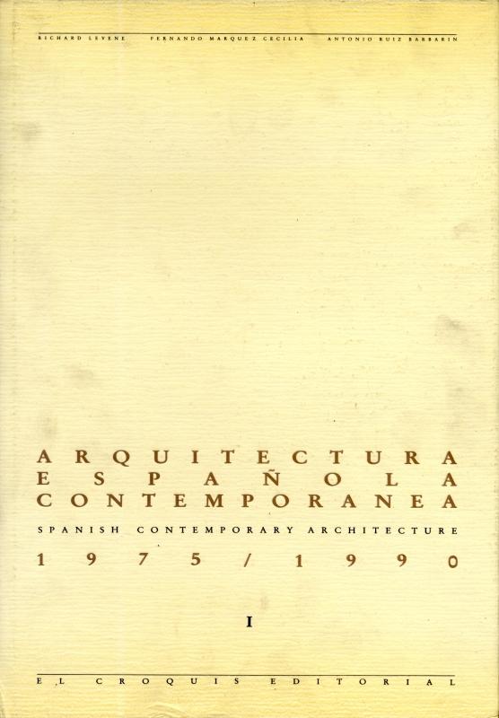 Arquitectura espanola contemporanea: Spanish Contemporary Architecture 1975-1990, 1&2 2冊セット