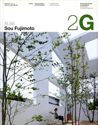 2G: Revista International de Arquitectura #50: Sou Fujimoto