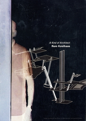 Rem Koolhaas: A Kind of Architect [DVD]