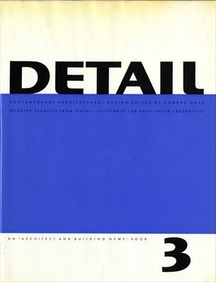 Detail: Contemporary Architectural Design volume 3