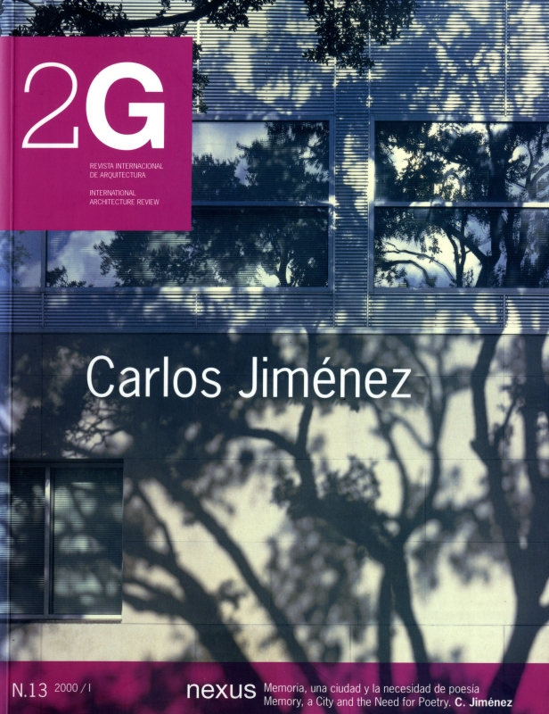 2G: Revista International de Arquitectura #13: Carlos Jimenez
