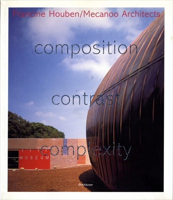 composition contrast complexity Mecanoo Architects