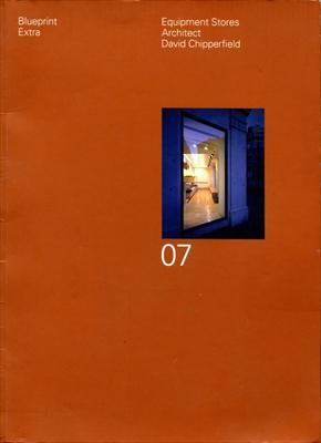 Blueprint Extra 07: Equipment Stores   Architect David Chipperfield