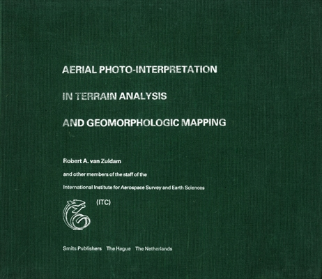 Aerial Photo-Interpretation in Terrain Analysis and Geomorphologic Mapping