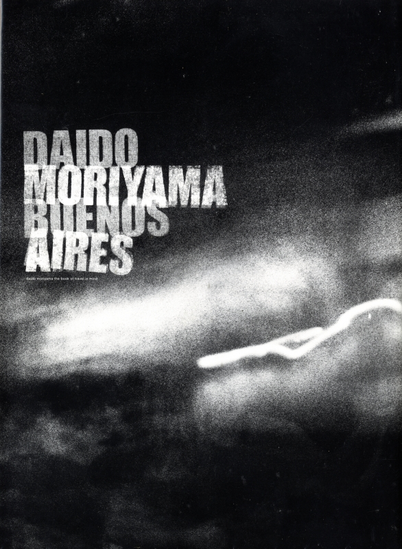 DAIDO MORIYAMA BUENOS AIRES ブエノスアイレス 特別限定版 [サイン入]