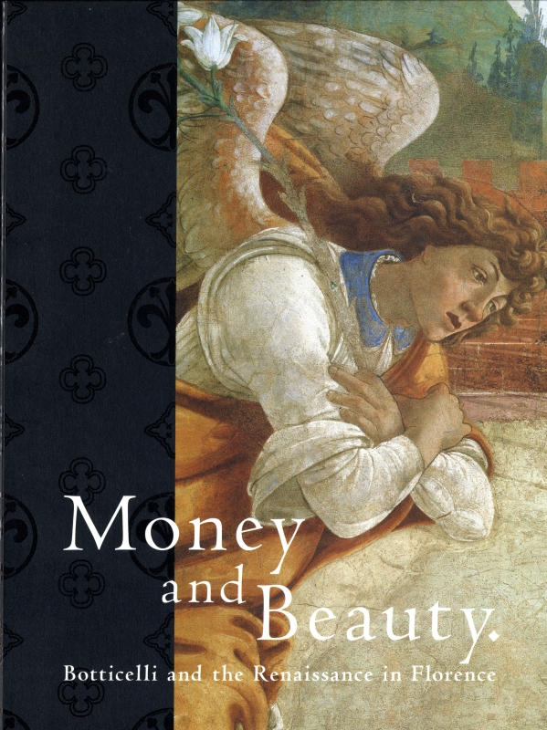 ボッティチェリとルネサンス フィレンツェの富と美