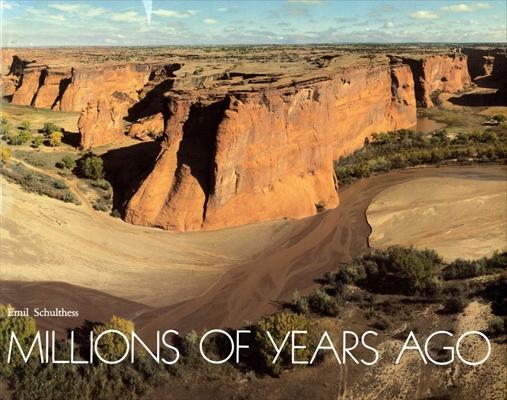Millions of Years Ago: Uta, Arizona, Colorado, New Mexico