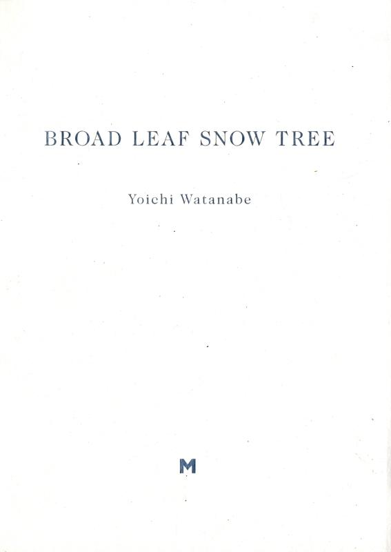BROAD LEAF SNOW TREE [サイン&ナンバー入]