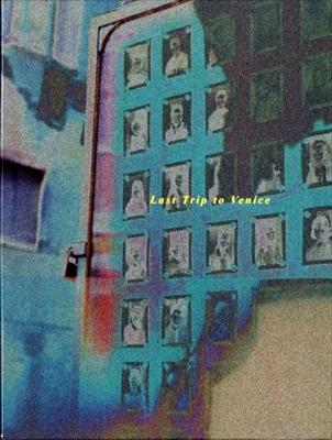 Last Trip to Venice 1985 / Letzte Reise Nach Venedig 1985