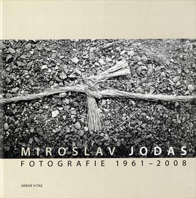 Miroslav Jodas Fotografie z let 1961-2008