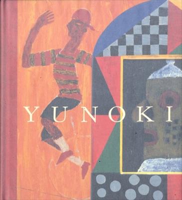 YUNOKI (1: 板絵とドローイング)[サイン入]