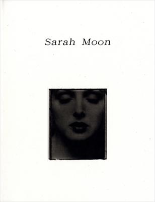 サラ・ムーン Sarah Moon