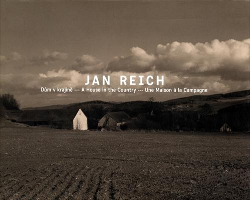 Jan Reich Dum v krajine / A House in the Country / Une Maison a la Campagne