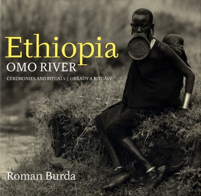 Ethiopia Omo River: Ceremonies and Rituals