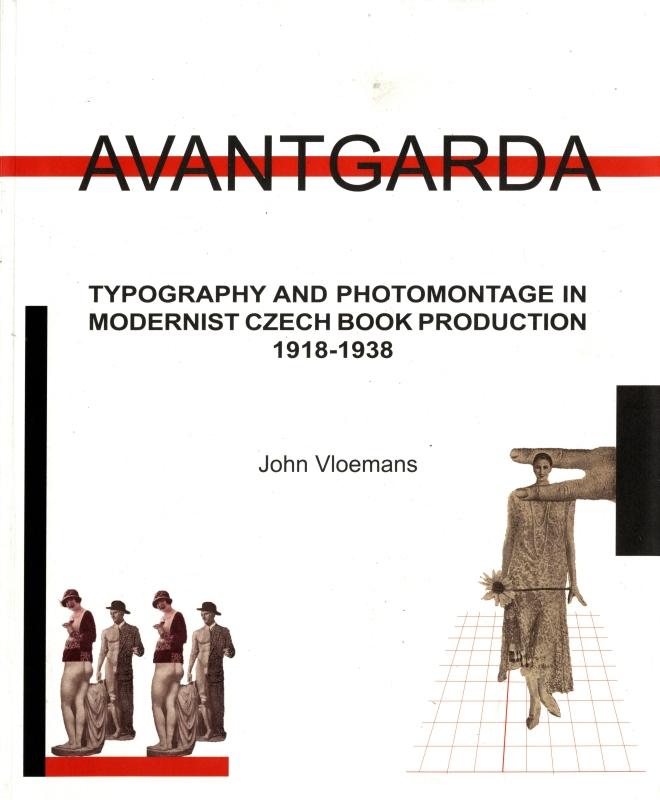 AVANTGARDA: Typography and Photomontage in Modernist Czech Book Production 1918-1938