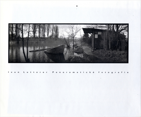 Ivan Lutterer Panoramaticke fotografie / Panoramic photographs 1984-1991