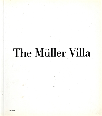 The Muller Villa in Prague