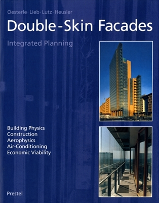 Double-Skin Facades: Integrated Planning