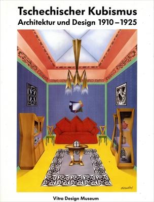 Tschechischer Kubismus Architektur und Design 1910-1925