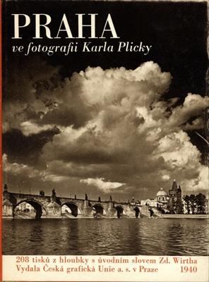 Praha ve fotografii Karla Plicky [サイン入]