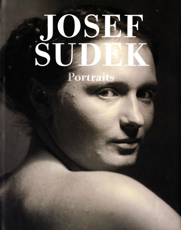 Josef Sudek - Portraits (Josef Sudek Works vol. 2)