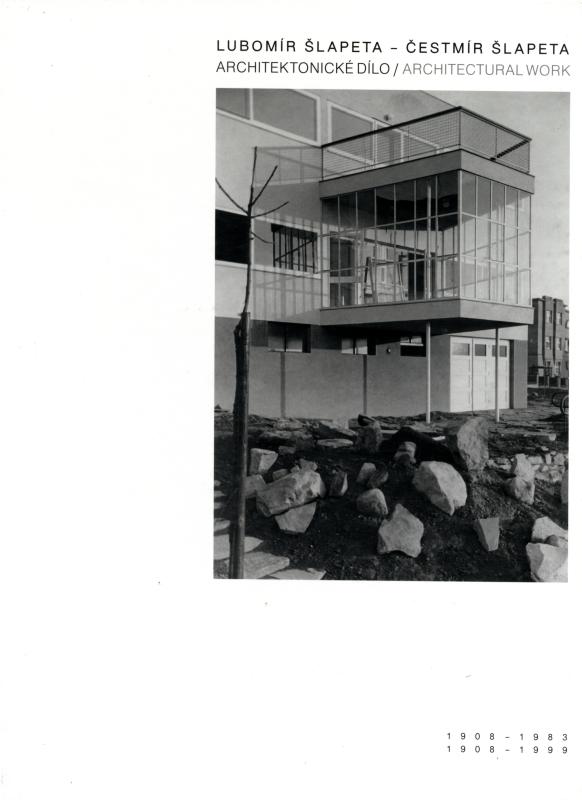Lubomir Slapeta 1908-1983, Cestmir Slapeta 1908-1999 Architektonicke dilo / Architectural work
