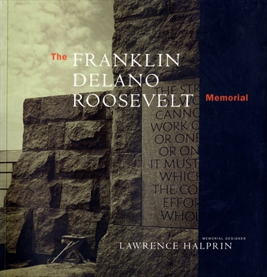 The Franklin Delano Roosevelt Memorial