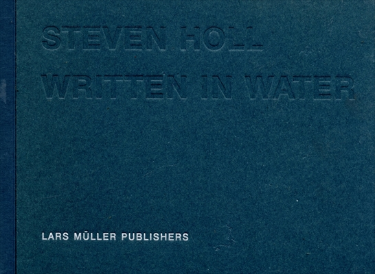 Steven Holl Written in Water