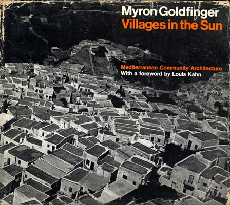 Villages in the Sun: Mediterranean Community Architecture