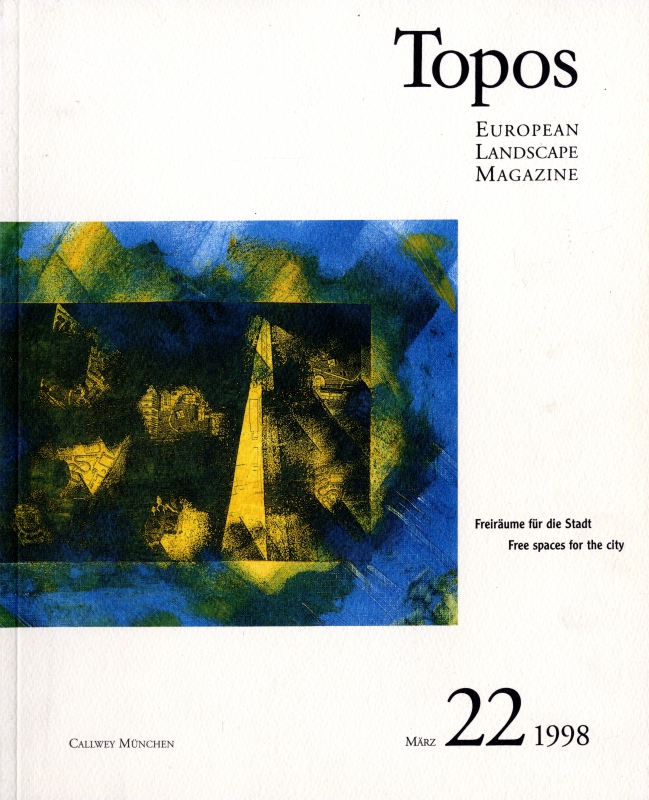 Topos: European Landscape Magazine #22 Free spaces for the city