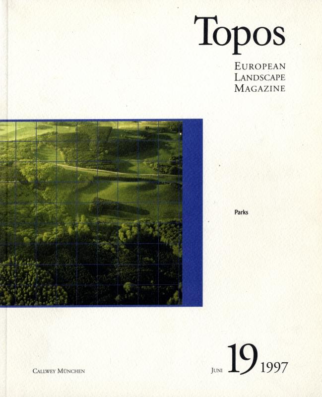 Topos: European Landscape Magazine #19 Parks
