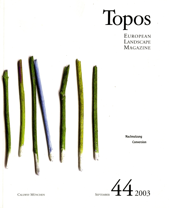 Topos: European Landscape Magazine #44 Conversion