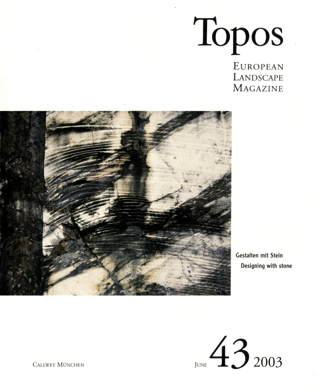 Topos: European Landscape Magazine #43 Designing with stone