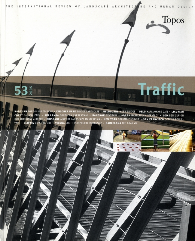 Topos: European Landscape Magazine #53 Traffic