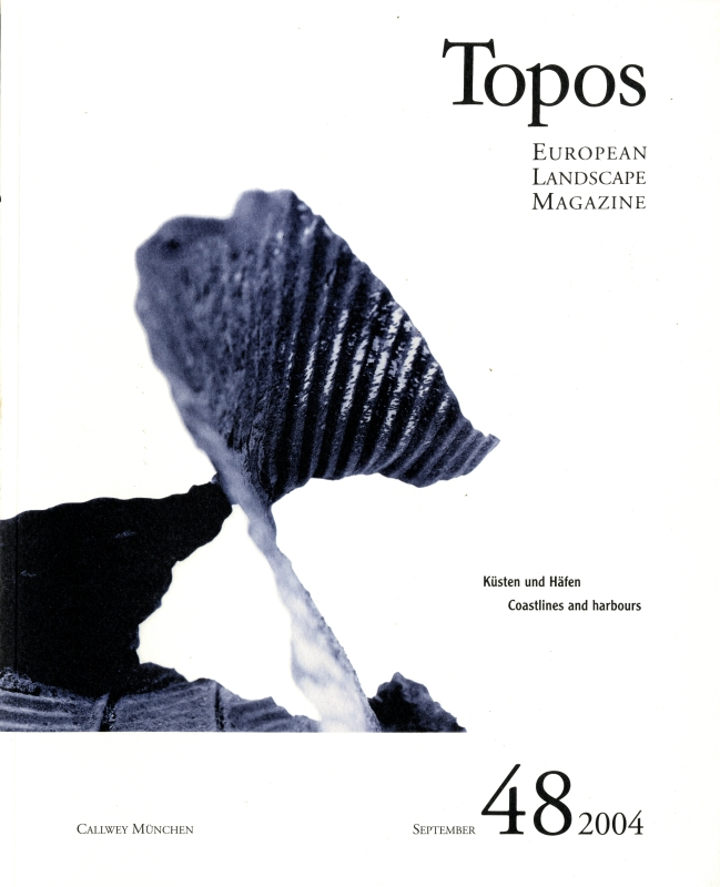 Topos: European Landscape Magazine #48 Coastlines and harbours