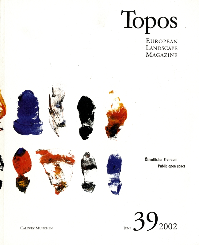 Topos: European Landscape Magazine #39 Public open space