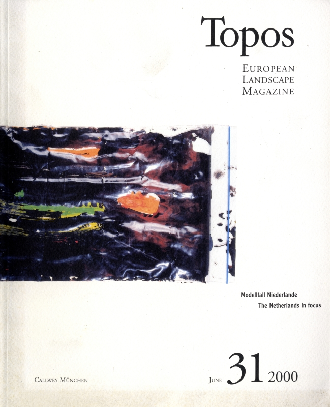 Topos: European Landscape Magazine #31 The Netherlands in focus