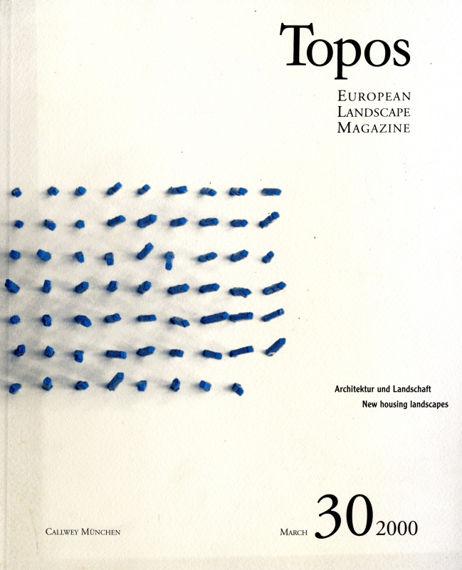 Topos: European Landscape Magazine #30 New housing landscapes