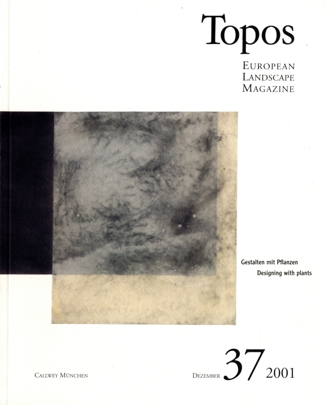 Topos: European Landscape Magazine #37 Designing with plants